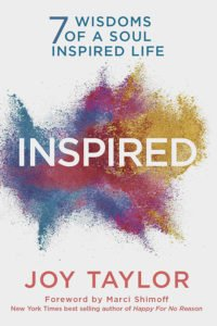 INSPIRED: 7 Wisdoms of a Soul Inspired Life