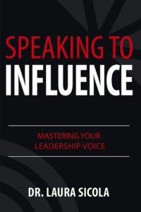 Speaking to Influence: Mastering Your Leadership Voice