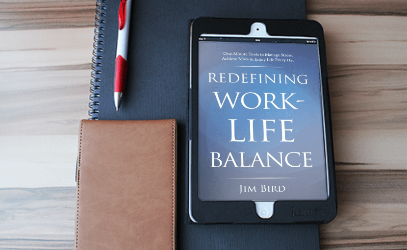 Redefining Work-Life Balance by