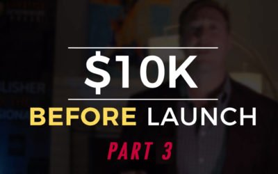 $10K Before Launch – Part 3: How to Avoid the Biggest Mistakes of Launching a Book