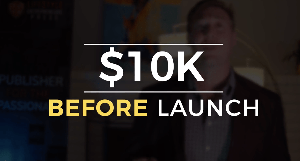 $10K Before Launch: Build Excitement & Bring Money in the Door…Before Your Book Hits Shelves